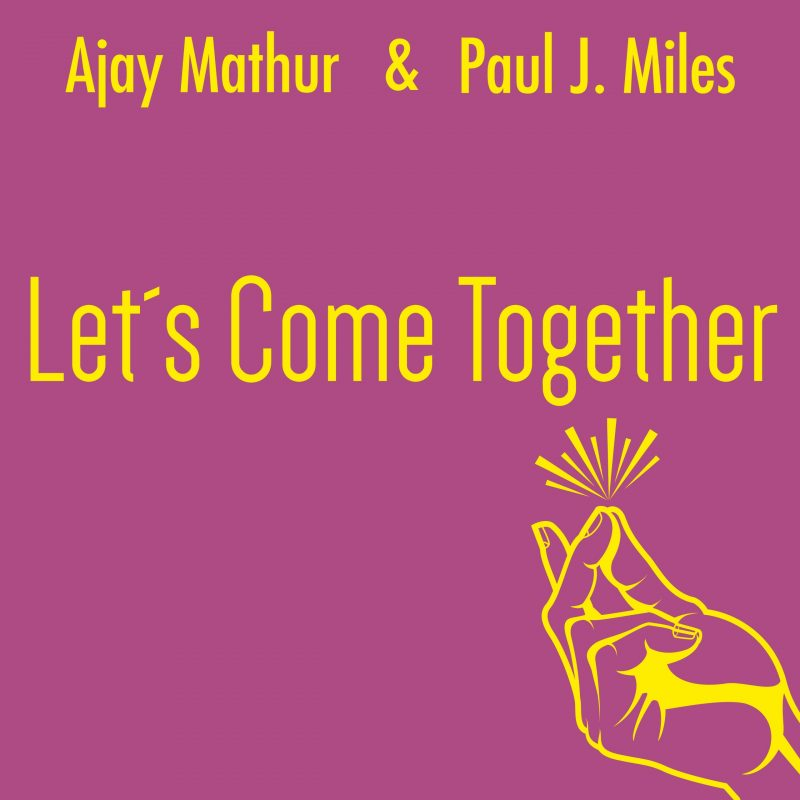 """Newly Released: """"Let's Come Together"""""""